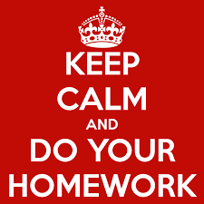 Remember to do your homework!